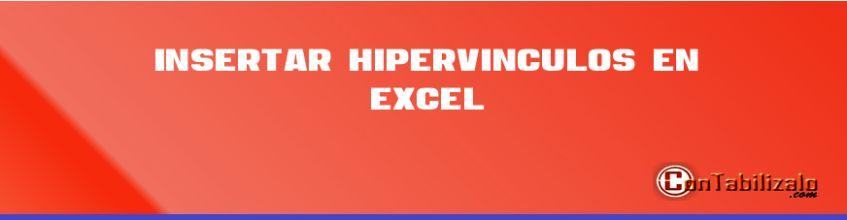 Insertar HIpervinculos en Excel