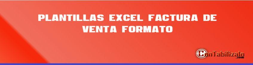 Plantillas excel ► Factura de venta + formato