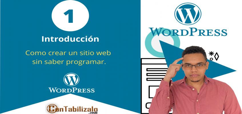 introducción curso creación de sitio web con wordpres sin saber programar