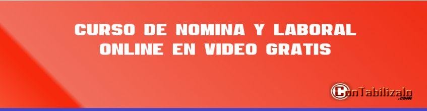 Curso de Nómina y Laboral Online en Video Gratis